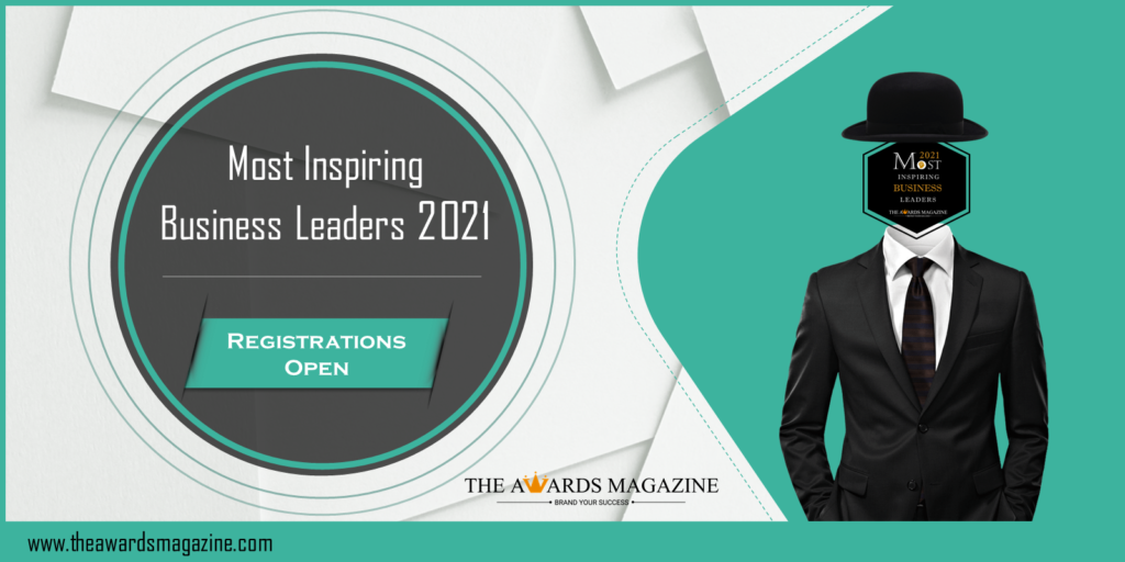 Most Inspiring Business Leaders of the Year 2021